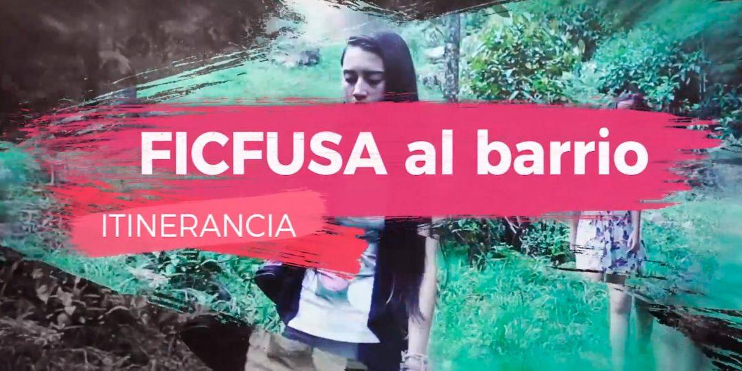 http://ficfusa.com/wp-content/uploads/2018/11/ficfusa-al-barrio-1080x540.jpg
